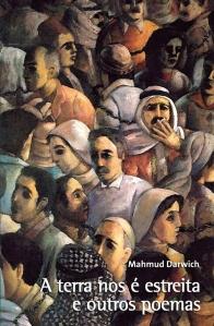 Capa do livro A terra nos é estreita, de Mahmud Darwich