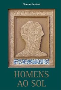 Capa do livro Homens ao Sol, de Ghassan Kanafani